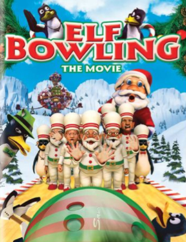 Elf Bowling The Movie: The Great North Pole Elf Poster