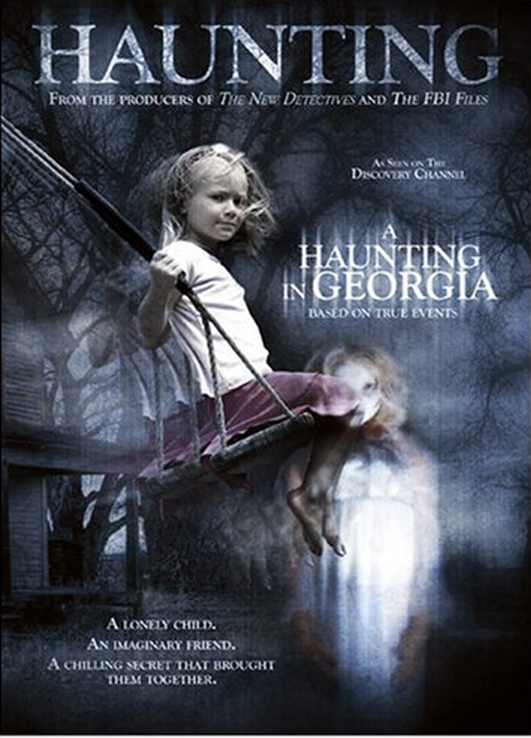 A Haunting in Georgia (The Haunting in Connecticut 2 Ghosts of Georgia)